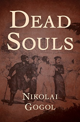 dead souls nikolai gogol